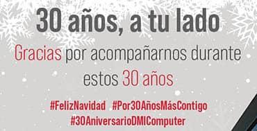 DMI COMPUTER sigue celebrando su 30 aniversario
