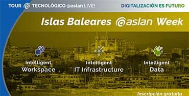 Concluye en Baleares el TourASLANLive! Digitalización es futuro