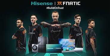 Hisense entra en el universo de los eSports y los videojuegos con el patrocinio de Fnatic