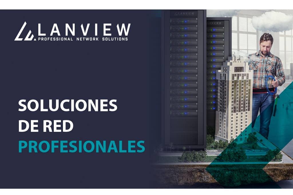 EET crea Lanview para soluciones de red profesionales